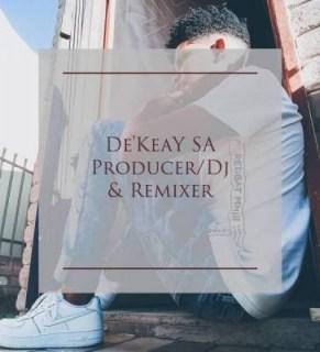 De'KeaY X Caltonic SA - Shaya Uptize Ft. P.T.S Vocals